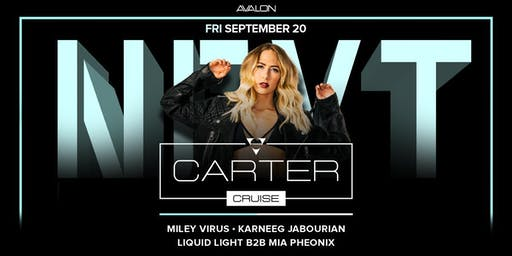 Carter Cruise, Alli Fitz  at Avalon Discounted Guestlist - 9/20/2019