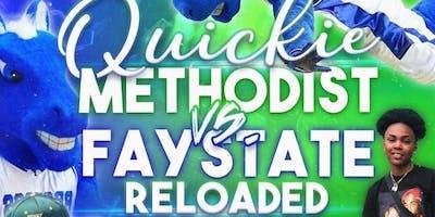QUICKIE ( METHODIST VS FAYSTATE)
