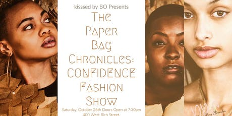 The Paper Bag Chronicles  CONFIDENCE Fashion Show tickets