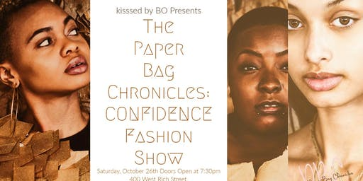 The Paper Bag Chronicles  CONFIDENCE Fashion Show
