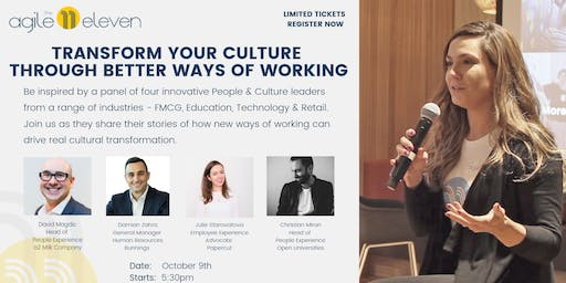 Transform Your Culture Through Better Ways of Working