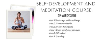 Self-Development and Meditation Six Week Course