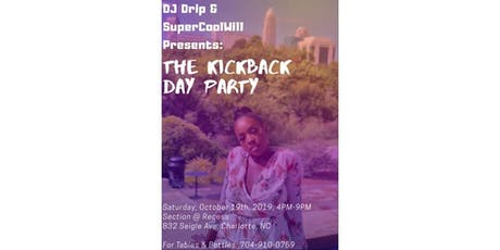 The Kickback Day Party tickets