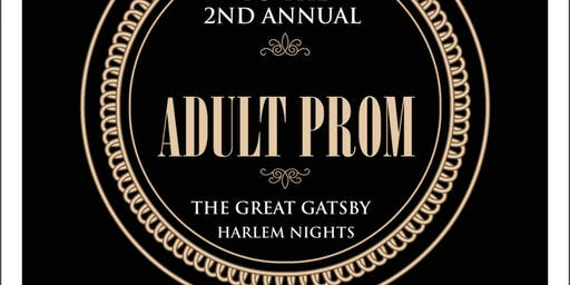 ADULT PROM: The Great Gatsby