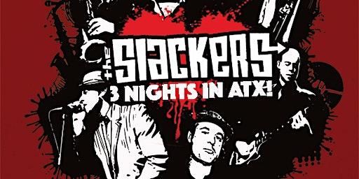 The Slackers + Los Kurados! A night of Ska + Reggae!