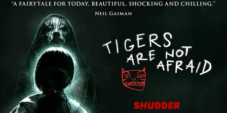 Tigers Are Not Afraid tickets