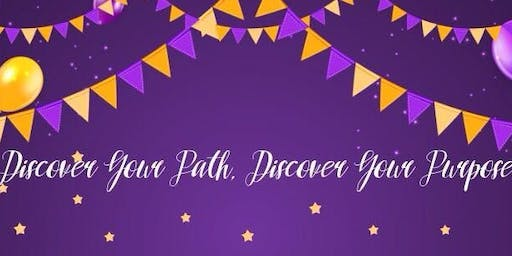 Discover Your Path, Discover Your Purpose