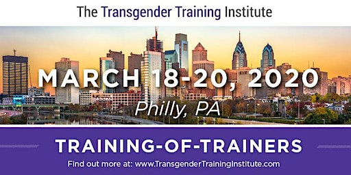 TTI's Training of Trainers - Philly, March 18-20, 2020 (WAITLIST OPEN)