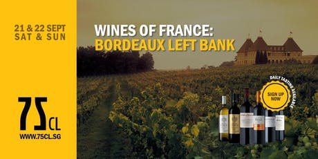 Wines of France: Bordeaux Left Bank tickets