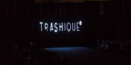 TRASHIQUE®2020 tickets
