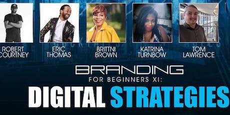 Digital Strategies powered by Branding For Beginners tickets