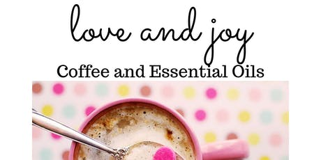 Coffee and Essential Oils tickets