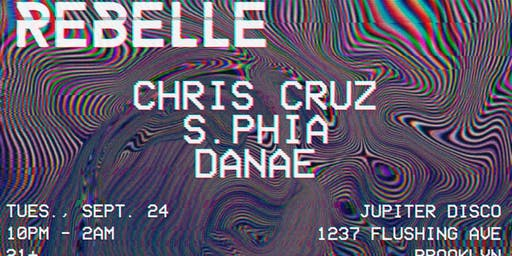 REBELLE//Chris Cruz, S.PHIA, DANAE