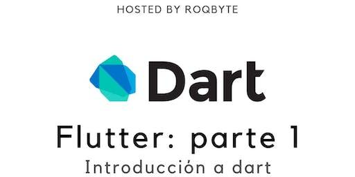 Flutter: Parte 1 Introducción A Dart