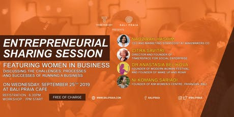 Entrepreneurial Sharing Session Feat. Women in Business tickets