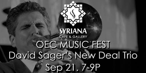 David Sager's New Deal Trio Jazz Night...OEC MUSIC FEST 2019