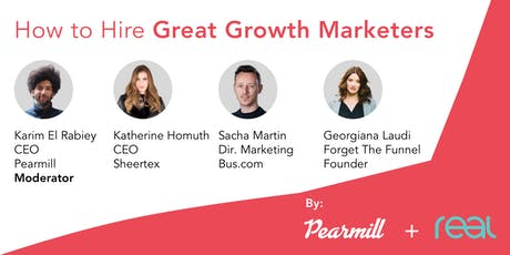Pearmill + Real Ventures: How to Hire Great Growth Marketers tickets