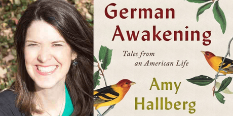 "Amy Hallberg, Author of ""German Awakening"" tickets"