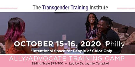POC-Only: Transgender Ally/Advocate Training Camp - October 15-16, 2020 tickets