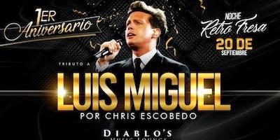 LUIS MIGUEL Tribute by Cris Escobedo