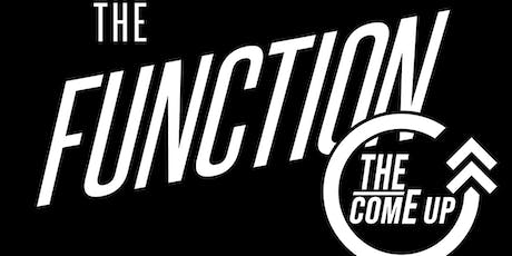 The Function - The Come Up tickets