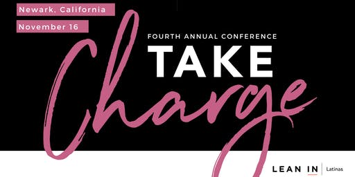 Take Charge: A Lean In Latinas Annual Conference 2019
