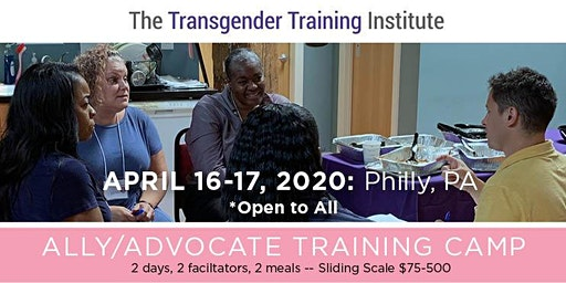 Transgender Ally/Advocate Training Camp - April 16-17, 2020 (SOLD OUT)