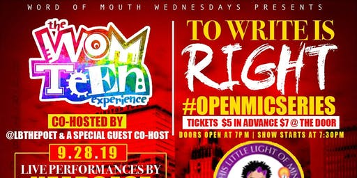 The Word Of Mouth Teen Experience Presents: To Write is Right #OpenMic