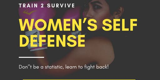 TRAIN2SURVIVE WOMEN DEFENSE WORKSHOP