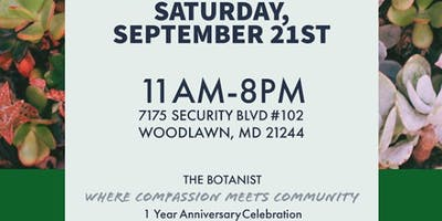 The Botanist 1 Year Anniversary Celebration