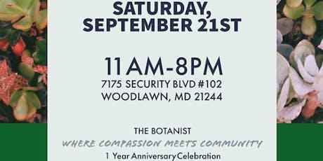 The Botanist 1 Year Anniversary Celebration tickets