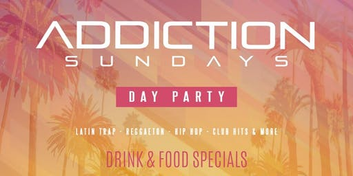 Addiction DAY party at Mayes