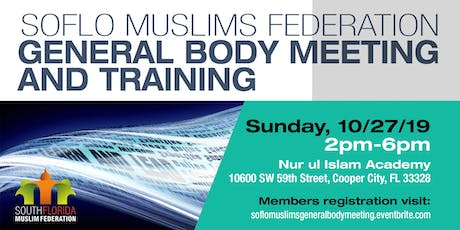 SoFloMuslims General Body Meeting and Training tickets