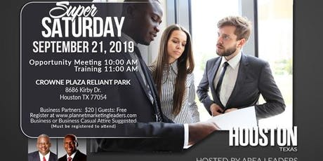 Houston Texas - Super Saturday PlanNet Marketing Business Opportunity Conference tickets