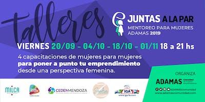 Capacitaciones JUNTAS A LA PAR, Mentoreo entre mujeres ADAMAS 2019