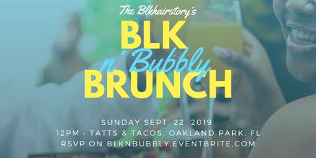 The Blk n Bubbly Brunch tickets
