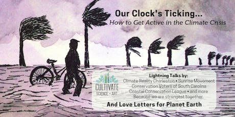 CLOCK'S TICKING... #ActOnClimate #CultivateScienceArt tickets