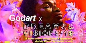 Art Basel Wknd 2019 : GodArt X Dreams and Visions: An...