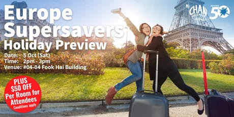 Europe Supersavers Holiday Preview tickets