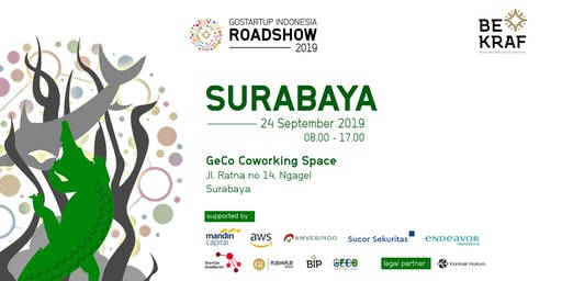 Go Startup Indonesia Roadshow 2019 - Surabaya