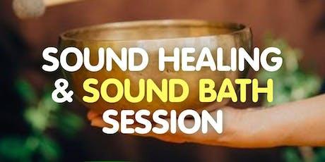SOUND HEALING & SOUND BATH SESSION tickets