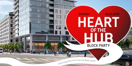 Heart of the Hub Block Party (Featuring Performances by City Ballet School) tickets