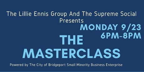 The LILLIE Ennis Group presents -The MasterClass tickets