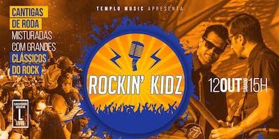 DESCONTO DIA DAS CRIANÇAS! Rockin' Kidz - Um show para toda familia