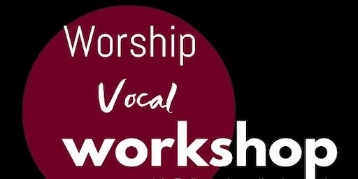 Worship Vocal Workshop with Emily B.