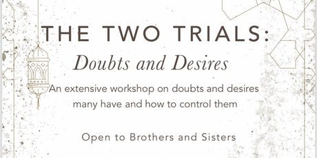 The Two Trials : Doubts and Desires tickets