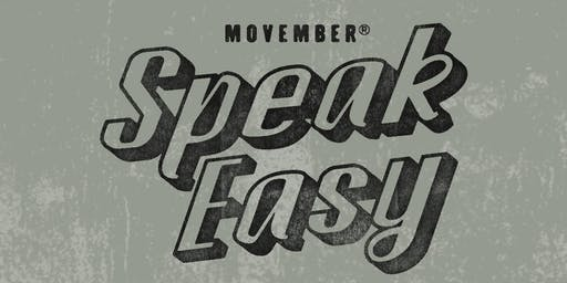 Movember SpeakEasy - Launceston