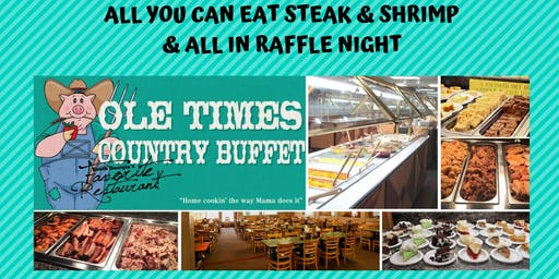 All In Raffle Plus All You Can Eat Steak & Shrimp
