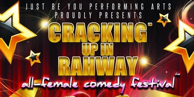 Cracking Up In Rahway All-Female Comedy Festival 2019