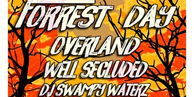 Forrest Day/Overland/Well Secluded